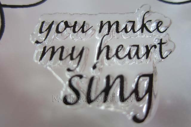 "1 Timbro in Silicone con la frase ""You make my heart sing""1 Timbro in Silicone con la frase ""You make my heart sing"""