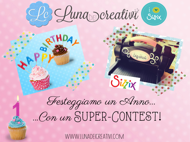 Contest Big Shot by Sizzix_LUNAdei Creativi