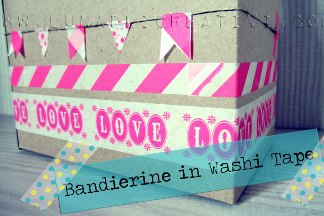 Bandierine in Washi Tape