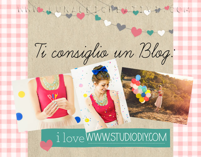 Ti consglio un Blog: StudioDIY
