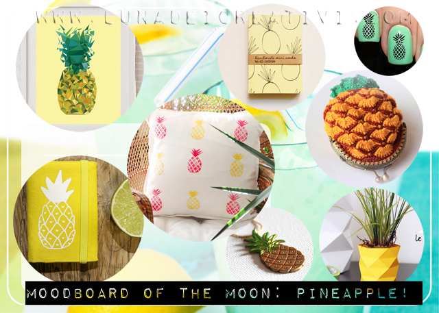 Moodboard of the Moon: Pineapple!