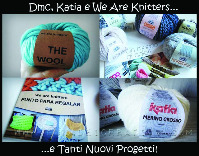 Filati Katia DMC e We Are Knitters