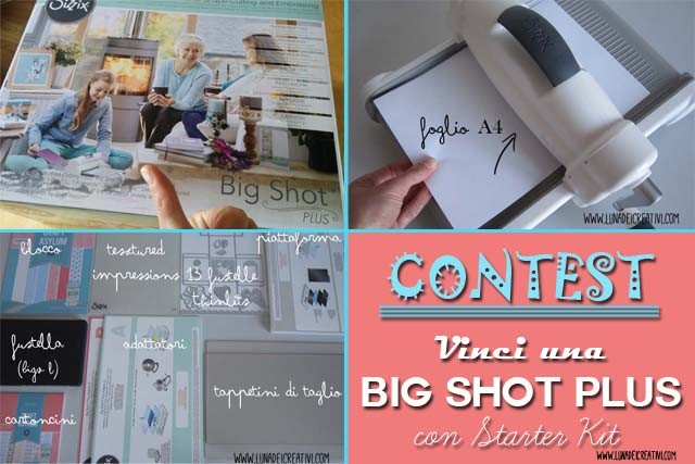 SIZZIX CONTEST: Vinci una Big Shot PLUS!!!