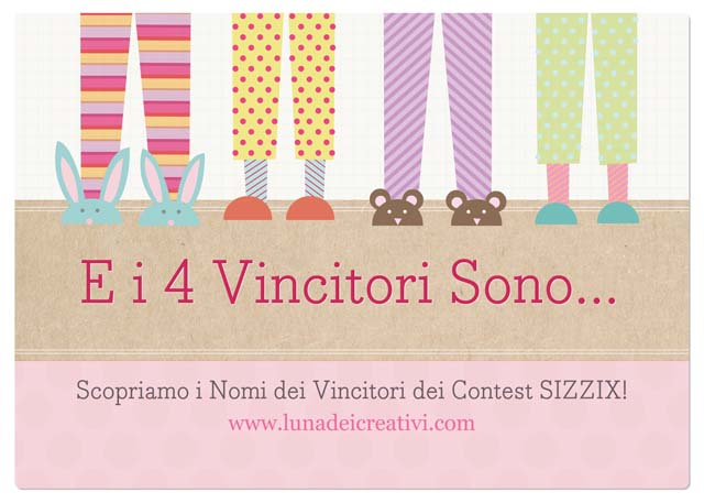 Vincitori Contest Sizzix + Big Shot PLUS in Regalo!