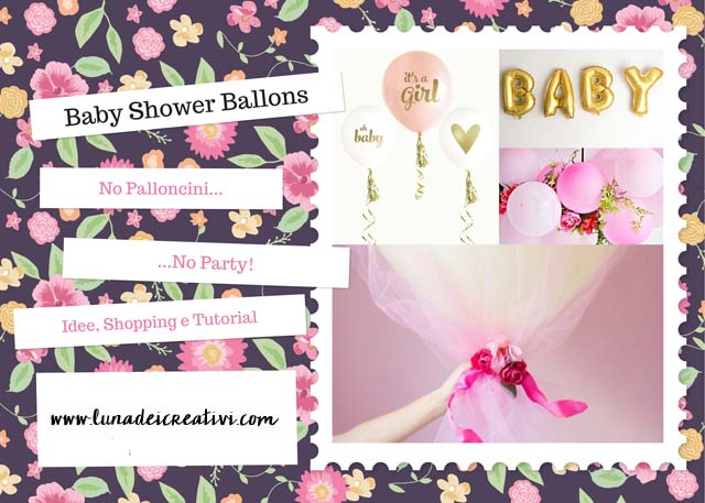 Baby Shower Ballons...No Palloncini, No Party!