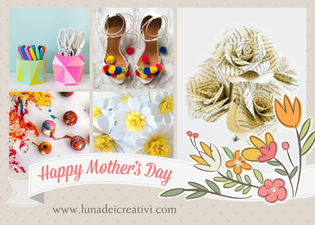 Week-end Creativo: 8 Tutorial per la Festa della Mamma