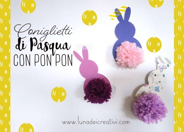 Coniglietti di Pasqua con ponpon
